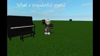 What A Wonderful World | Virtual Piano | ROBLOX