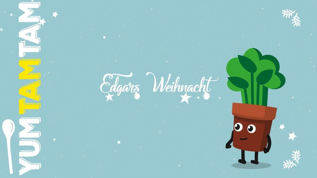 Edgar und der Tannenbaum // Weihnachtsgeschichte #2 // #yumtamtam ...