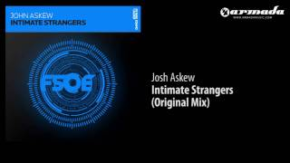 John Askew - Intimate Strangers (Original Mix) [FSOE023]