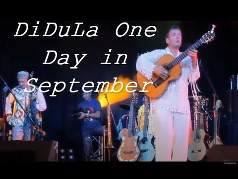 ДиДюля  Один день в сентябре. DiDuLa  One Day in September