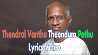 Thendral Vanthu Theendum Bothu Song Lyrics Video - Avatharam Movie(1995)