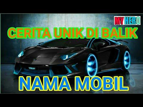BINGUNG NGASI NAMA MOBIL... ! 5 Cerita Unik Di Balik Nama Mobil ... 96cd9863e3
