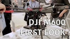 #NAB2016 DJI M600 Mega Drone First Look