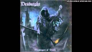 Watch Deadnight Messenger Of Death video