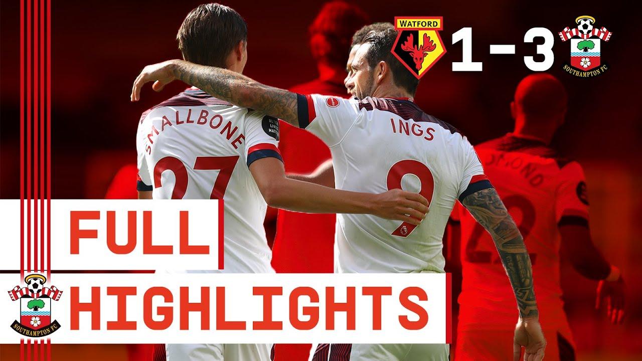 HIGHLIGHTS: Watford 1-3 Southampton   Premier League
