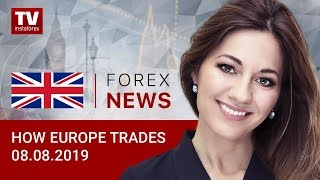 InstaForex tv news: 08.08.2019: EUR at standstill (EUR, USD, GBP, GOLD)
