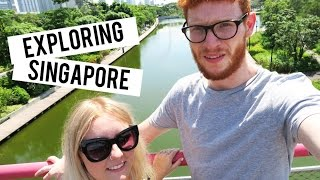 EXPLORING SINGAPORE! GARDENS BY THE BAY
