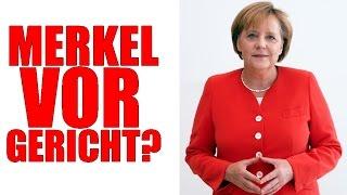 Angela Merkel vor Gericht?