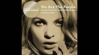 UnClubbed with Kim Wayman - We Are The People (Danny Dove vs UnClubbed Remix) - Out Now!