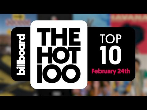 Billboard Hot 100 Top 10 February 24th 2018 Countdown