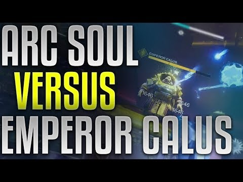 Can You Kill Calus With Arc Soul Only??? [Leviathan Raid Boss]