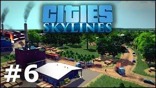 Cities: Skylines #6 - Przemysł leśny i naftowy