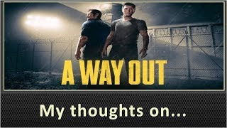 A Way Out (PS4) Review