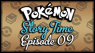 Pokemon Story Time #09- My Psychotic Neighbor