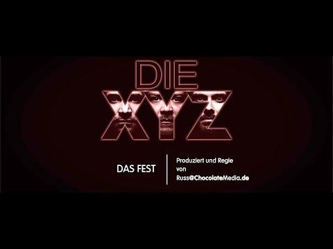DIE XYZ - Das Fest - Offizielles Musikvideo (German Version)