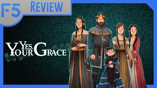 Yes, Your Grace Review: Manage a Fantasy Kingdom! (Video Game Video Review)