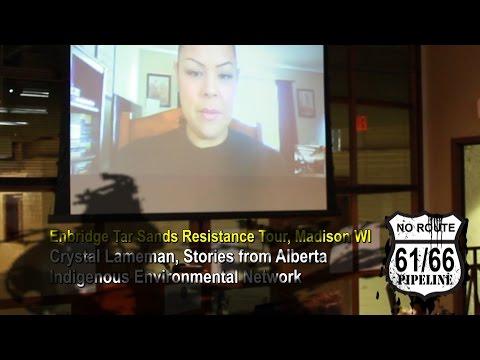 Enbridge Tar Sands Resistance Tour, Crystal Lameman, Stories from Alberta