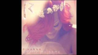 Rihanna What s My Name