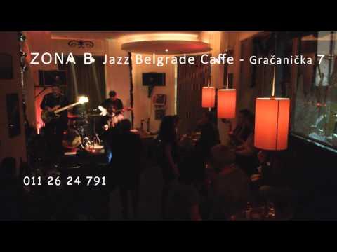 JAZZ BELGRADE CAFFE  -  ZONA B