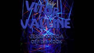 Jesse Garcia - Off Da Hook (Vitor Valline rmx)