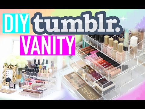 DIY TUMBLR VANITY HACKS | Paris & Roxy