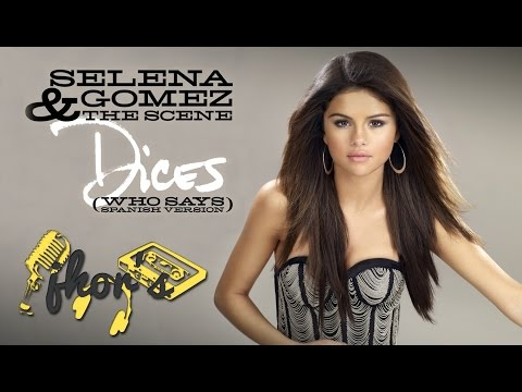 Dices (Who Says - Spanish Version) - Selena Gomez & The Scene (Spanish Lyrics)