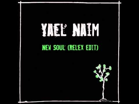 Yael Naim - New Soul (ReLex Edit)