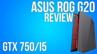 Asus ROG G20 - Review