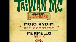 Taiwan Mc Feat Biga Ranx Mojo Rydim Murmullo Remix Free Download.mp3