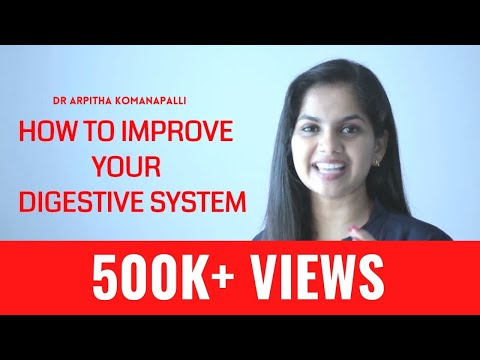 How to improve your digestive system   Dr. Arpitha Komanapalli