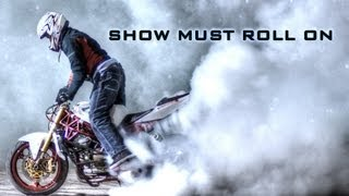 STUNTER 13 - SHOW MUST ROLL ON  Feat. CHRIS PFEIFFER