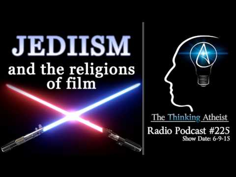 TTA Podcast 225: Jediism and the Religions of Film