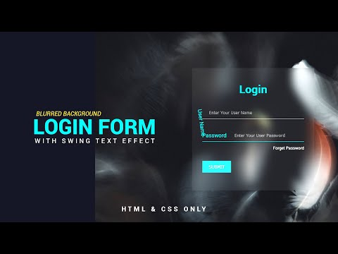 Blurred Background Login Form With Swing Text | Login Form | Creative Login Form | Simple HTML & CSS