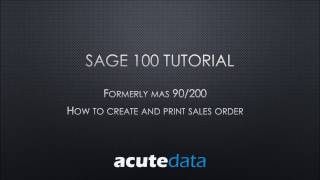 Sage 100 - How to Enter a Sales Order
