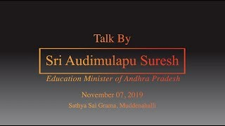 Talk by Sri A Suresh, Hon Minister for Education, Govt of Andhra Pradesh at Muddenahalli