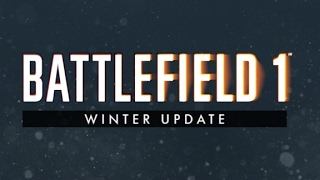 Repeat youtube video Battlefield 1 - Winter Patch