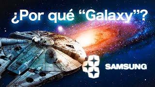 ¿Por qué SAMSUNG llama GALAXY a sus teléfonos?