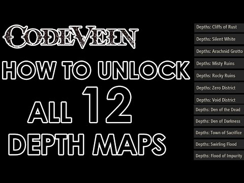 Code Vein - All Depth Maps Locations Deep Trailblazer Trophy (Guide)