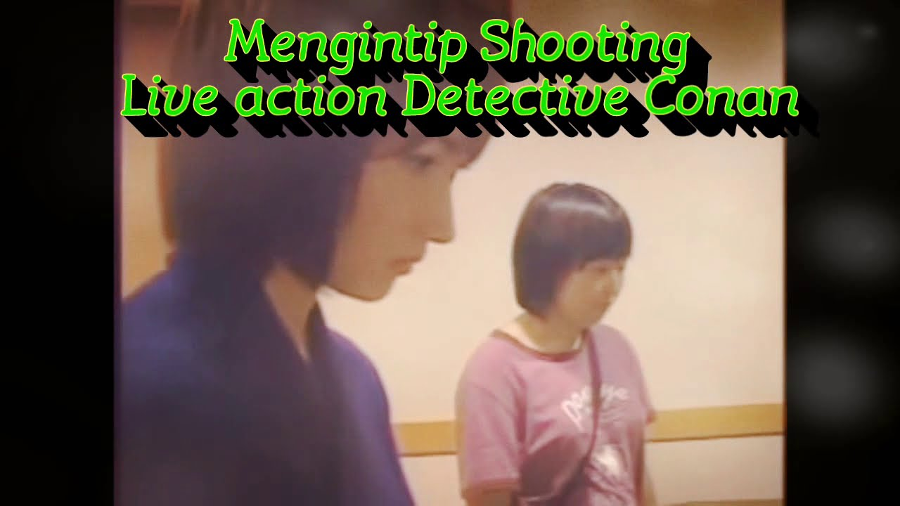 Download Live Action Detective Conan (BTS) ~ Behind The Scene