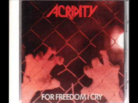 Acridity - For Freedom I Cry 1991 full album