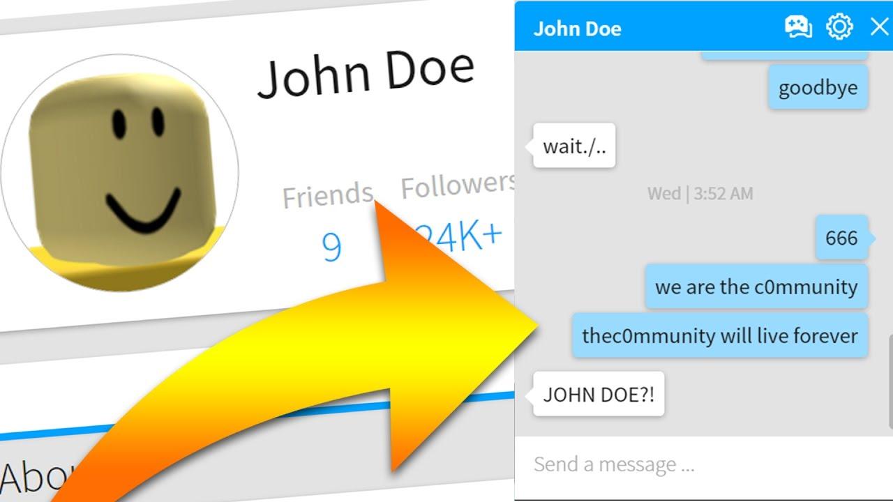 John Doe Is Messaging Me Roblox Youtube