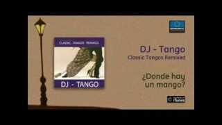 DJ Tango - Donde hay un mango