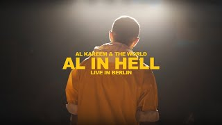 AL Kareem & The World - AL In Hell Live In Berlin (Official Live Video)