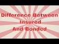 What Is The Difference Between Insured And Bonded | Swiftbonds.com