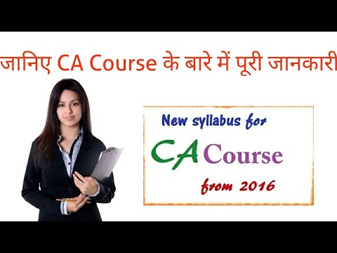 All about new CA course (chartered accountancy) structure, duration, examination & fees