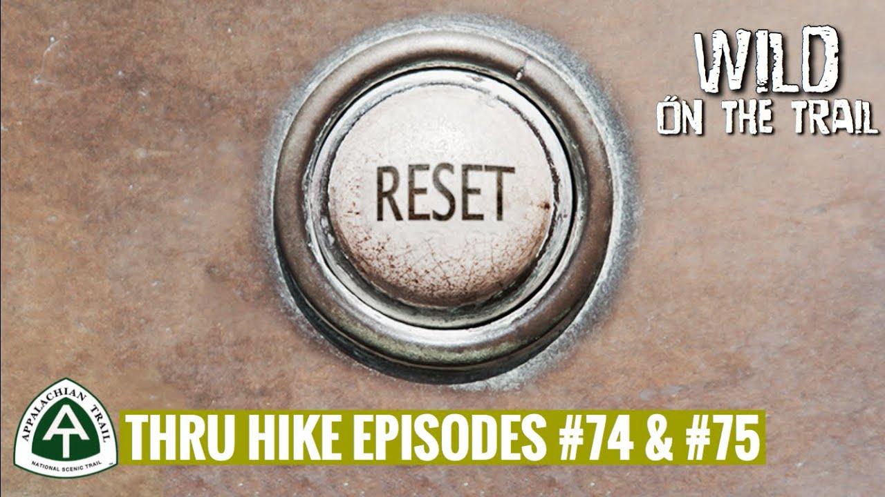 THRU HIKE EPISODES #74 & #75 - Appalachian Trail 2020