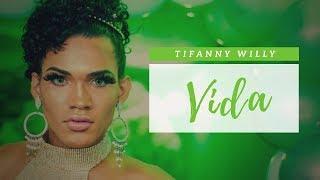 Tifanny Willy - Vida