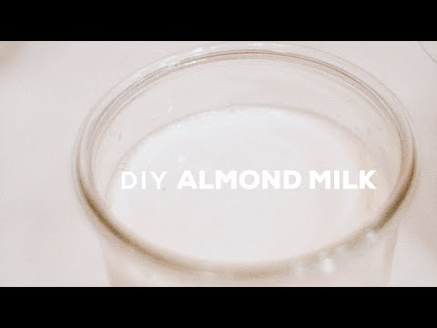 EPIC DIY ALMOND MILK RECIPE  abetweene