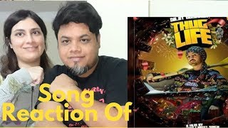 #diljitdosanjh #thuglife Diljit Dosanjh : THUG LIFE VIDEO SONG REACTION   Foreigner Reaction