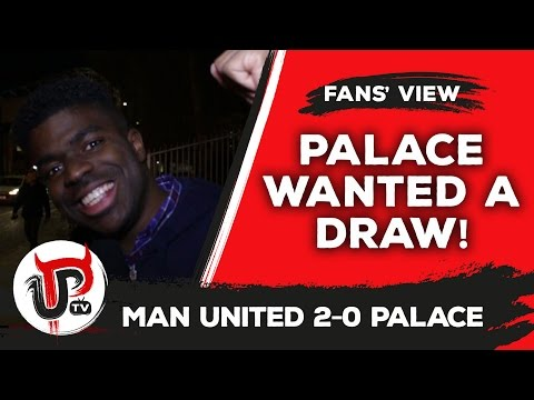 Palace came for the draw! | Review | Man United 2-0 Crystal Palace